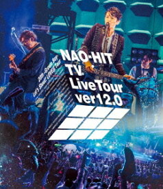 NAO-HIT TV Live Tour ver12.0〜20th-Grown Boy- みんなで叫ぼう! LOVE!! Tour〜[Blu-ray] / 藤木直人