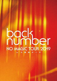 NO MAGIC TOUR 2019 at 大阪城ホール [初回限定版][Blu-ray] / back number