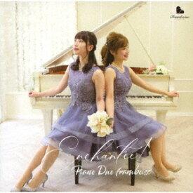 Enchantee![CD] / Piano Duo framboise