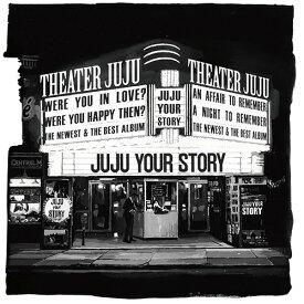 YOUR STORY[CD] [4CD+DVD/初回限定盤] / JUJU