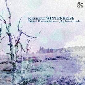 シューベルト: 冬の旅[CD] / 小松英典 (バリトン)