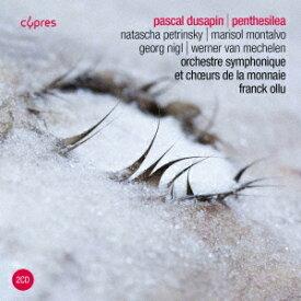 デュサパン: 歌劇「ペンテジレーア」[CD] / クラシックオムニバス
