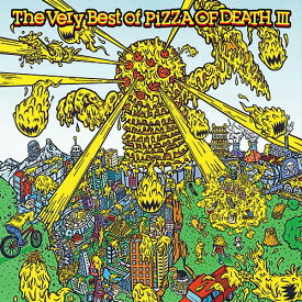 The Very Best Of PIZZA OF DEATH[CD] III / オムニバス