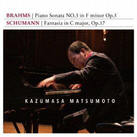 ブラームス シューマン 〜松本和将ライブシリーズ8[CD] / 松本和将 (ピアノ)