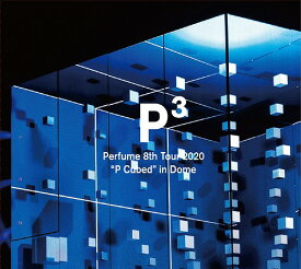 "Perfume 8th Tour 2020""P Cubed""in Dome[DVD] [初回限定版] / Perfume"