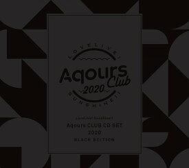 ラブライブ! サンシャイン!! Aqours CLUB CD SET 2020[CD] BLACK EDITION [2DVD付初回生産限定盤] / Aqours