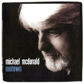 モータウン[CD] [限定盤] / マイケル・マクドナルド
