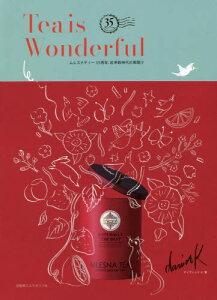 [書籍のゆうメール同梱は2冊まで]/Tea is Wonderful ムレスナティー35周年、紅茶新時代の幕開け[本/雑誌] / ディヴィッド.K/著