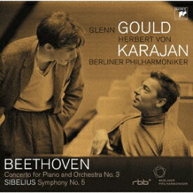 ベートーヴェン: ピアノ協奏曲第3番&シベリウス: 交響曲第5番[CD] / グレン・グールド (ピアノ)&ヘルベルト・フォン・カラヤン (指揮)