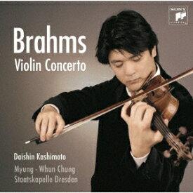 ブラームス: ヴァイオリン協奏曲[CD] / 樫本大進 (ヴァイオリン)