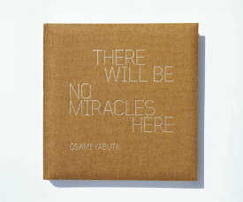 Mr.Children 写真集 THERE WILL BE NO MIRACLES HERE[本/雑誌] (単行本・ムック) / 薮田修身/写真