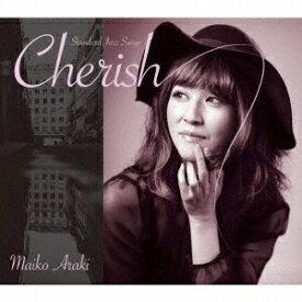 Cherish[CD] / 荒木眞衣子