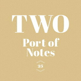 TWO[CD] / Port of Notes