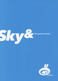 大暮維人 画集 Sky &[本/雑誌] (単行本・ムック) / 大暮維人