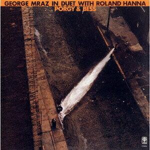 ポーギーとベス[CD] [期間限定生産価格盤] / ローランド・ハナ&ジョージ・ムラーツ