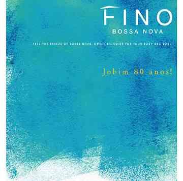フィーノ ボサ・ノヴァ 〜ジョビン80アノス[CD] / オムニバス