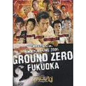GROUND ZERO FUKUOKA[DVD] / 格闘技