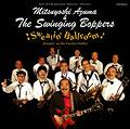 Sweatin' Ballroom/Jumpin' at the Cuckoo Valley / 吾妻光良&The Swinging Boppers
