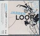 OOPARTS / JABBERLOOP