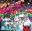 MiLKinG / Zip.er