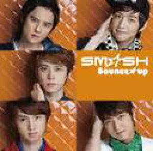 Bounce★up [カレンダー付初回限定盤 B] / SM☆SH