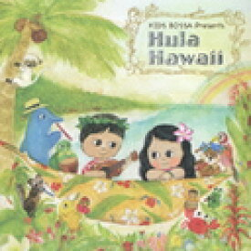KIDS BOSSA presents Hula Hawaii / オムニバス