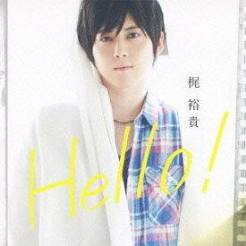 Hello! [CD+DVD][CD] / 梶裕貴