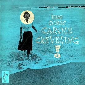 ヒア カムズ キャロル クレヴェリング + 2[CD] / キャロル・クレヴェリング