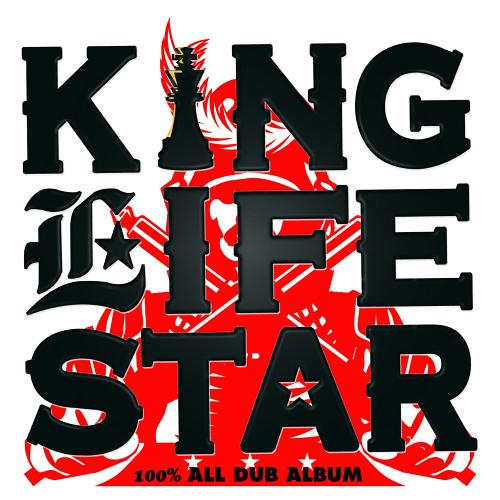 KING LIFESTAR 〜100% ALL DUB ALBUM〜 / KING LIFESTAR