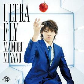 特撮テレビ番組「ウルトラマン列伝」主題歌: ULTRA FLY[CD] / 宮野真守