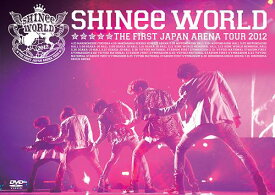 "SHINee THE FIRST JAPAN ARENA TOUR ""SHINee WORLD 2012"" [通常版] / SHINee"