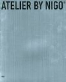 ATELIER BY NIGO (CASA) (単行本・ムック) / NIGO/著