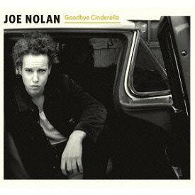 グッドバイ・シンデレラ[CD] / ジョー・ノーラン