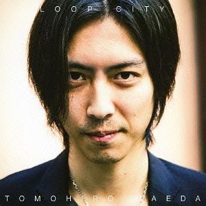 Loop City[CD] / Tomohiro Maeda