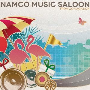 Namco Music Saloon 〜from GO VACATION[CD] / ゲーム・ミュージック