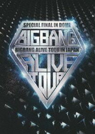 BIGBANG ALIVE TOUR 2012 IN JAPAN SPECIAL FINAL IN DOME -TOKYO DOME 2012.12.05- [通常版] / BIGBANG