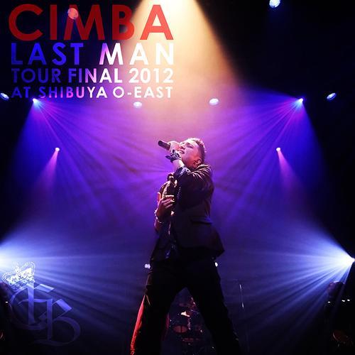 CIMBA LAST MAN TOUR FINAL 2012 AT SHIBUYA O-EAST [CD+DVD][CD] / CIMBA