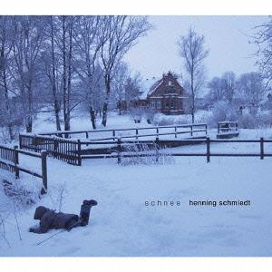 Schnee[CD] / ヘニング・シュミート