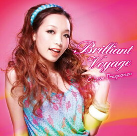 C-love FRAGRANCE Brilliant Voyage[CD] / オムニバス