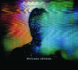 ウェルカム・オブリヴィオン [輸入盤][CD] / ハウ・トゥ・デストロイ・エンジェルズ