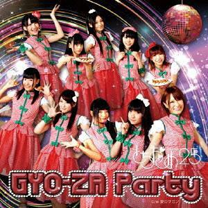 GYO-ZA Party Type『TO』[CD] / とちおとめ25
