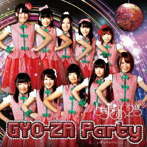 GYO-ZA Party Type『CHI』[CD] / とちおとめ25