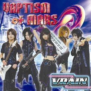 VAPTISM OF MARS[CD] / VRAIN