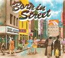 Born in Street[CD] / SOUL GAUGE