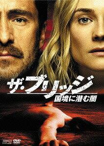 ザ・ブリッジ 〜国境に潜む闇 DVD-BOX[DVD] / TVドラマ
