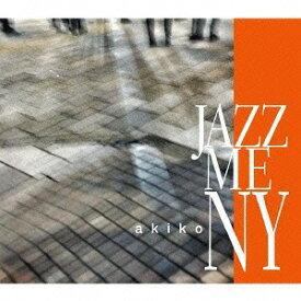 JAZZ ME NY[CD] / akiko