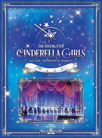 THE IDOLM@STER CINDERELLA GIRLS 1stLIVE WONDERFUL M@GIC!! 0405[Blu-ray] / THE IDOLM@STER CINDERELLA GIRLS