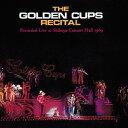 リサイタル [SHM-CD][CD] / ザ・ゴールデン・カップス