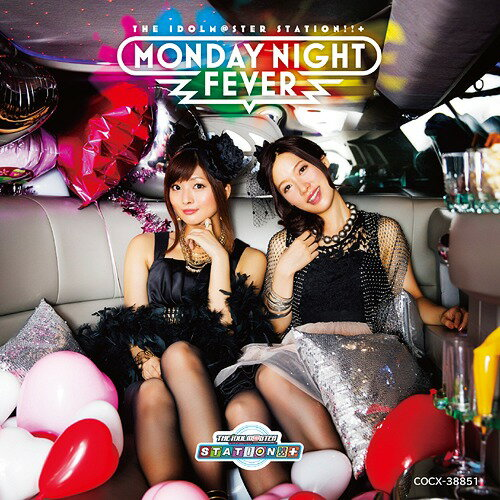 THE IDOLM@STER STATION!!+ Monday Night Fever☆[CD] / 沼倉愛美、原由実