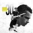 エロス 30 [リミテッド・エディション] [3CD/輸入盤][CD] / エロス・ラマゾッティ